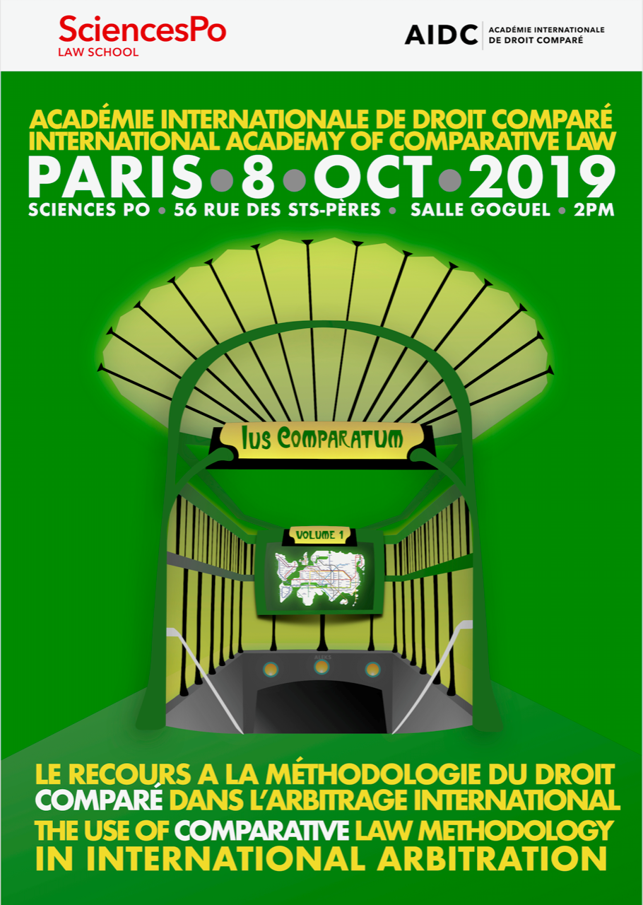 EVENEMENT/EVENT – 8 Oct. 2019 – Paris – Le recours à la méthodologie de droit comparé dans l'arbitrage international / The use of comparative law methodology in international arbitration «International Academy of Comparative Law – Académie internationale